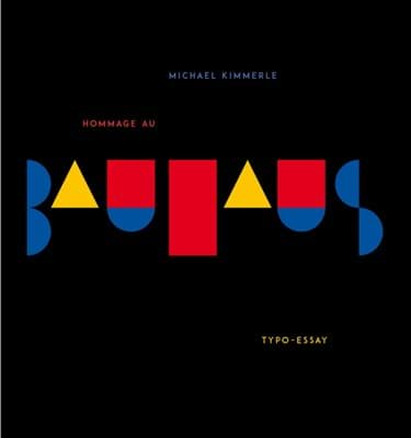 Picture of Hommage au Bauhaus - Typo-Essay Book 1
