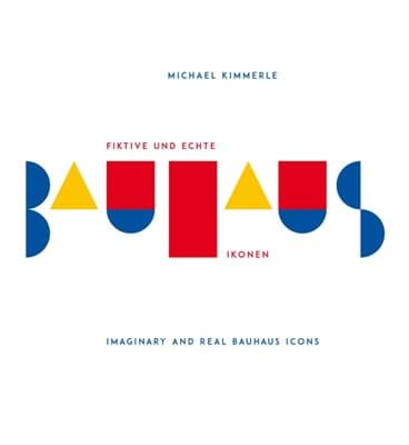 Picture of Imaginary and Real Bauhaus Icons Book 2