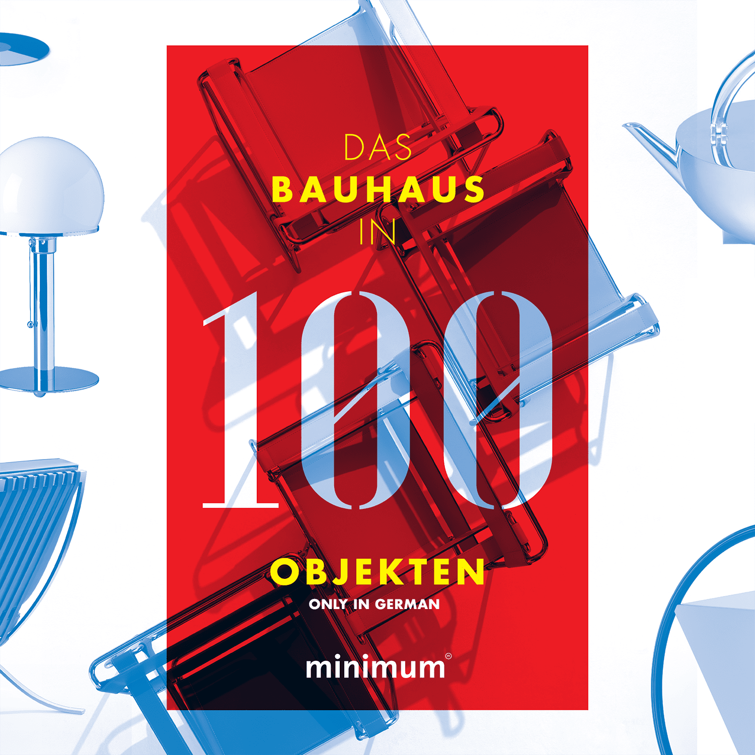The Bauhaus In 100 Objects