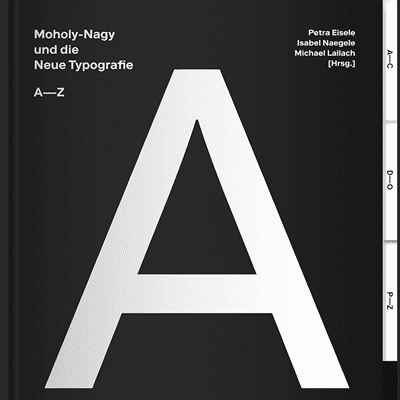 Picture of Moholy-Nagy and the New Typography