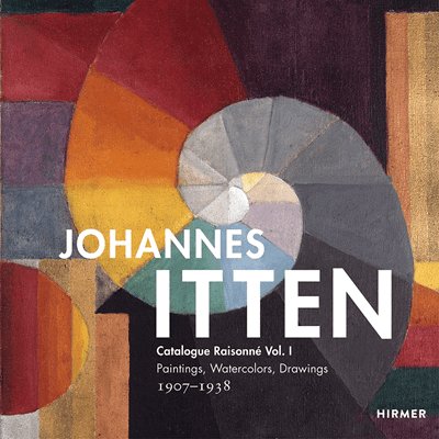 Picture of Johannes Itten - Catalogue raisonné Vol. I