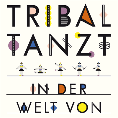 Picture of Tribal Dance - In the World of Oskar Schlemmer