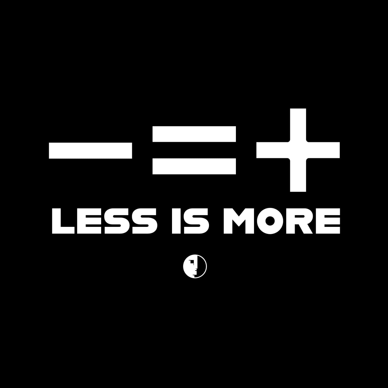 Less Is More.Less Is More Hoodie